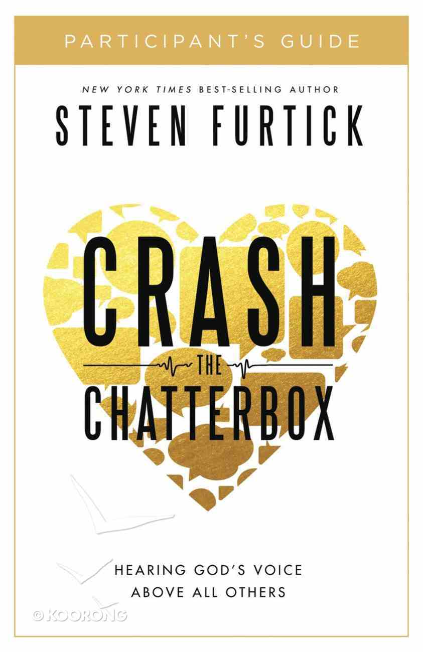 Crash the Chatterbox (Participant's Guide) Paperback