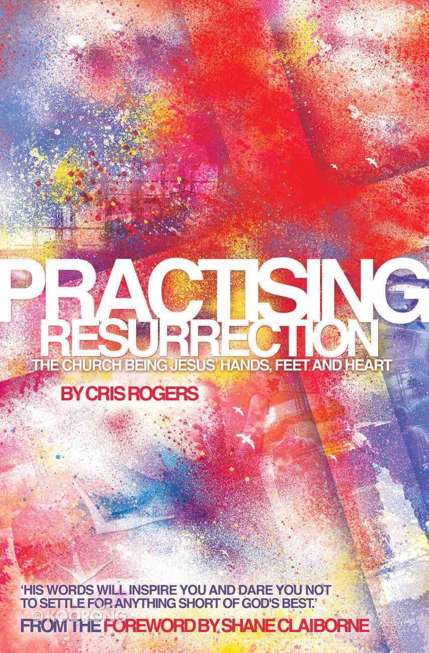 Practising Resurrection eBook