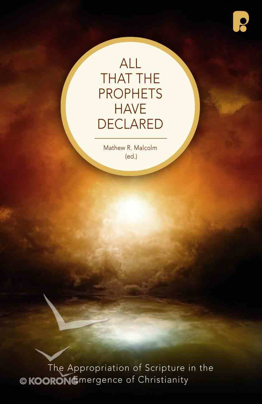All That the Prophets Have Declared eBook