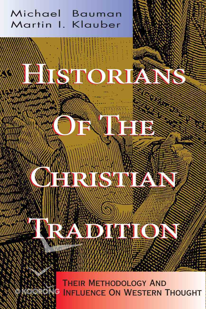 Historians of the Christian Tradition Paperback