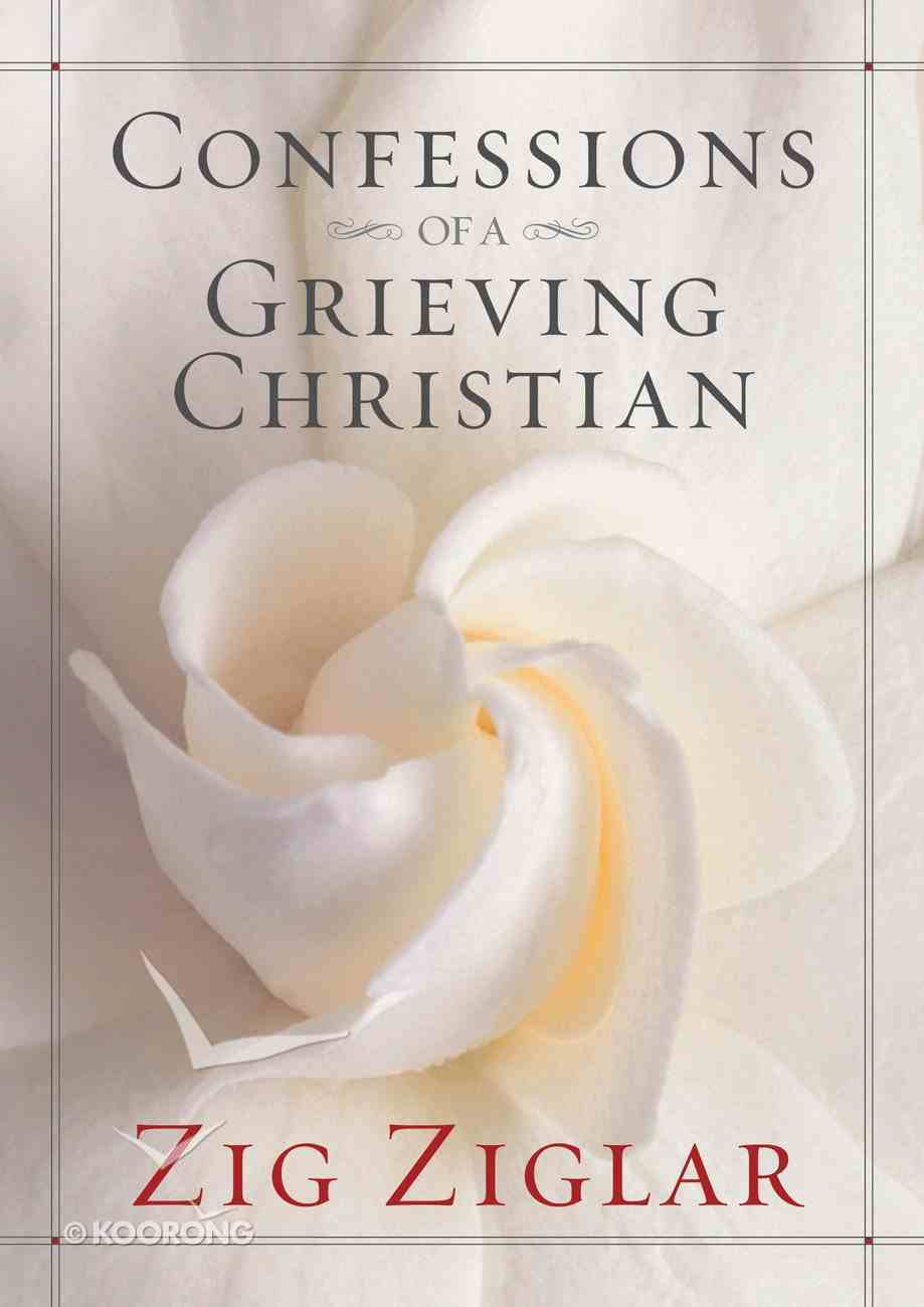 Confessions of a Grieving Christian Hardback