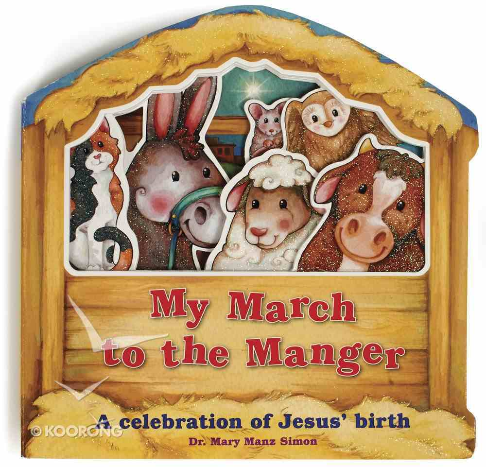 My March to the Manger Board Book