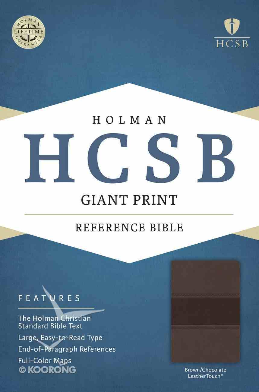 HCSB Giant Print Reference Bible Brown/Chocolate Leathertouch Imitation Leather