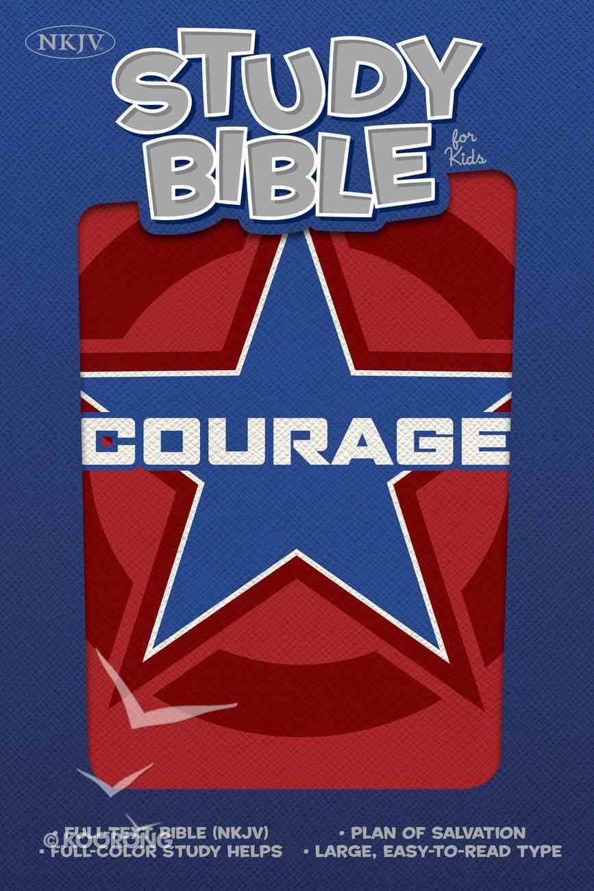 NKJV Study Bible For Kids Courage Imitation Leather