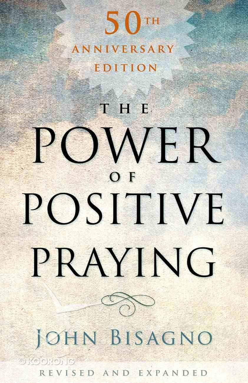 The Power of Positive Praying (50th Anniversary Edition) Paperback