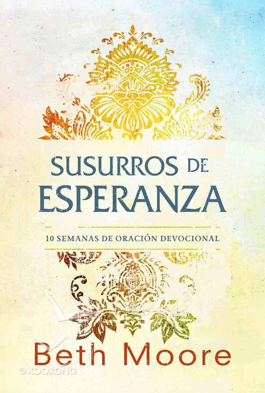 Susurros De Esperanza (Whispers Of Hope) Paperback