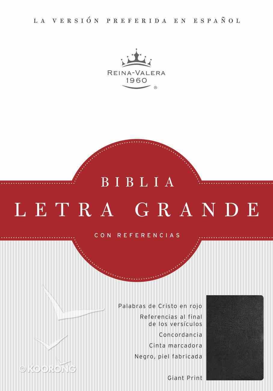 Rvr 1960 Biblia Letra Grande Negro Imitacion Piel (Spanish Bible) Premium Imitation Leather