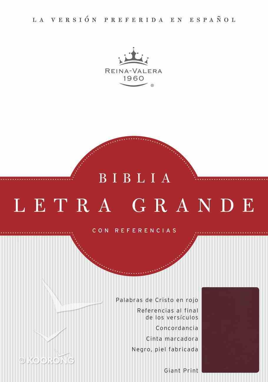 Rvr 1960 Biblia Letra Grande Borgona Imitacion Piel (Spanish Bible) Premium Imitation Leather
