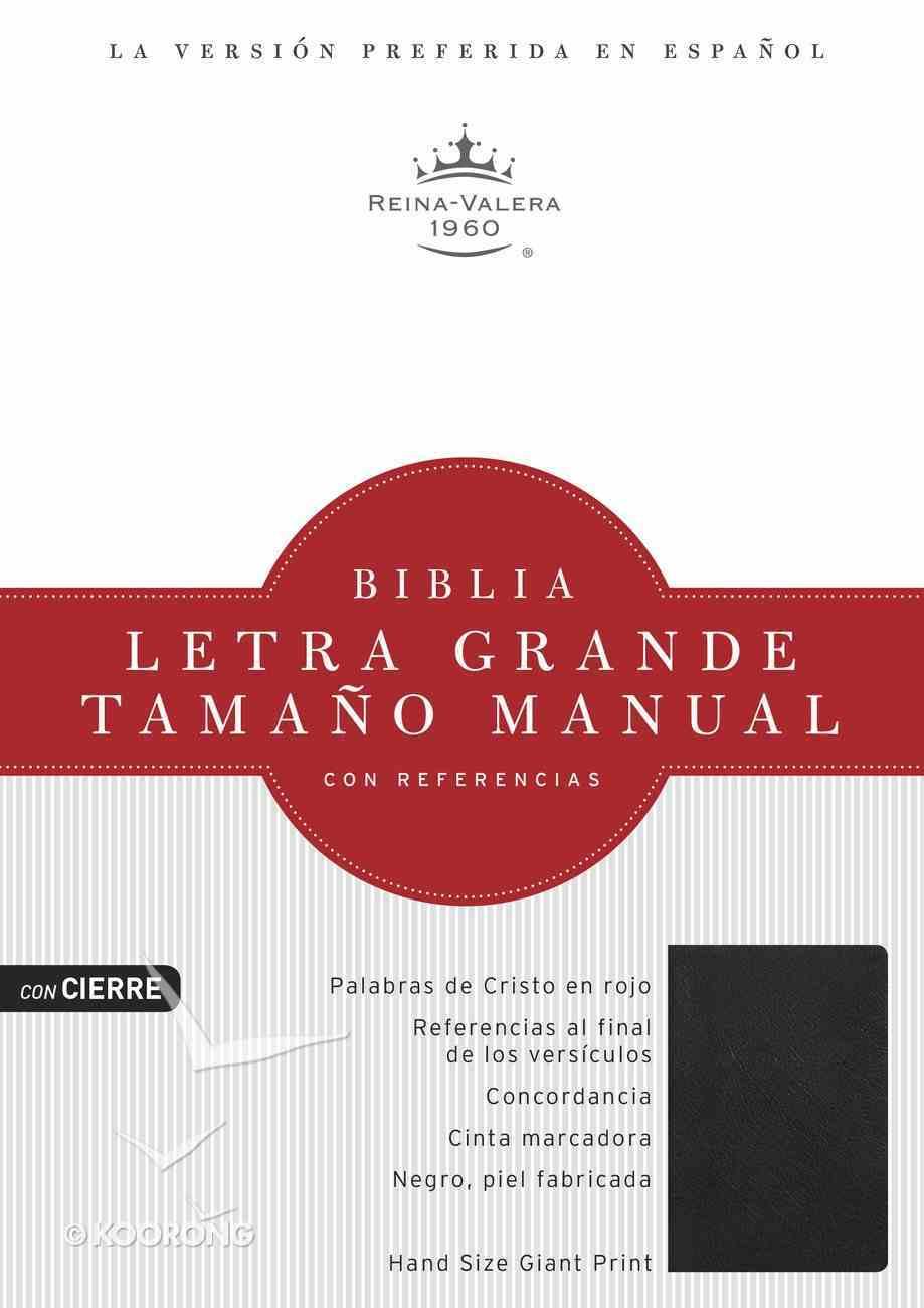 Rvr 1960 Biblia Letra Grande Tamano Manual Negro Piel Fabricada Con Cierre (Spanish Bible) Bonded Leather