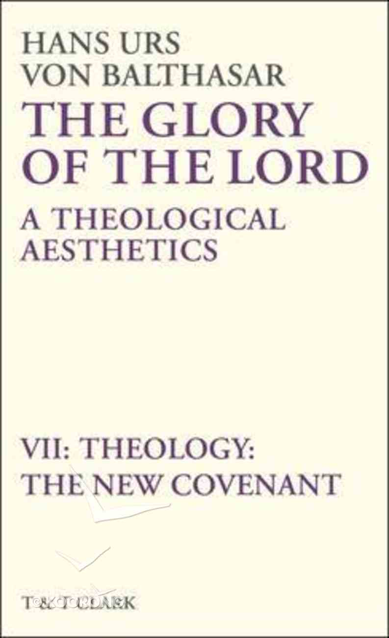 The Glory of the Lord (Vol 7) Hardback