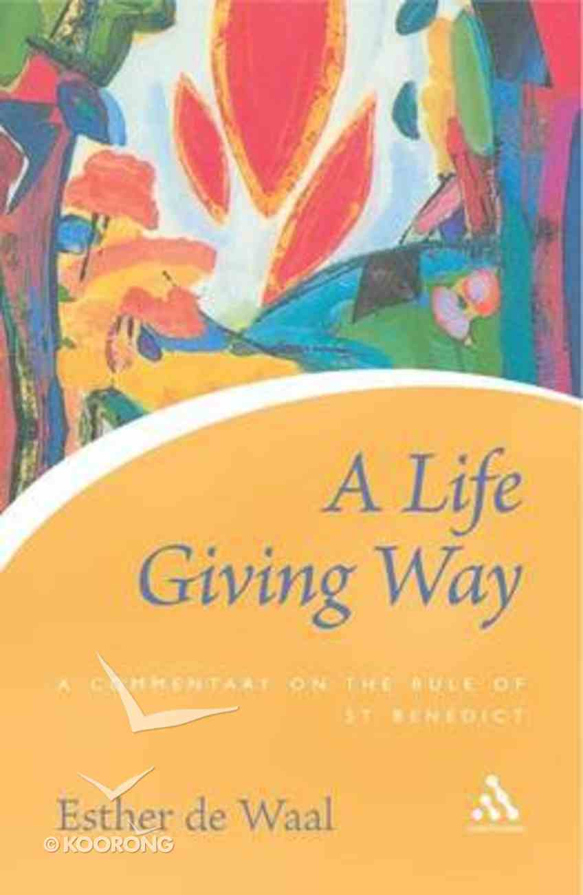 A Life Giving Way Paperback