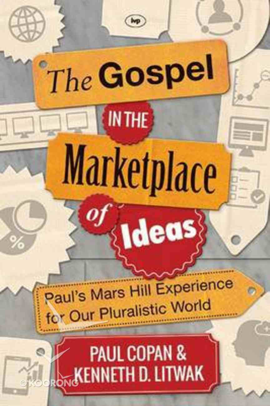 The Gospel in the Marketplace of Ideas PB Large Format
