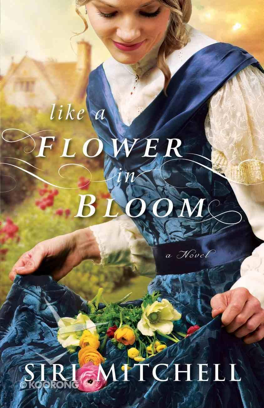 Like a Flower in Bloom Paperback