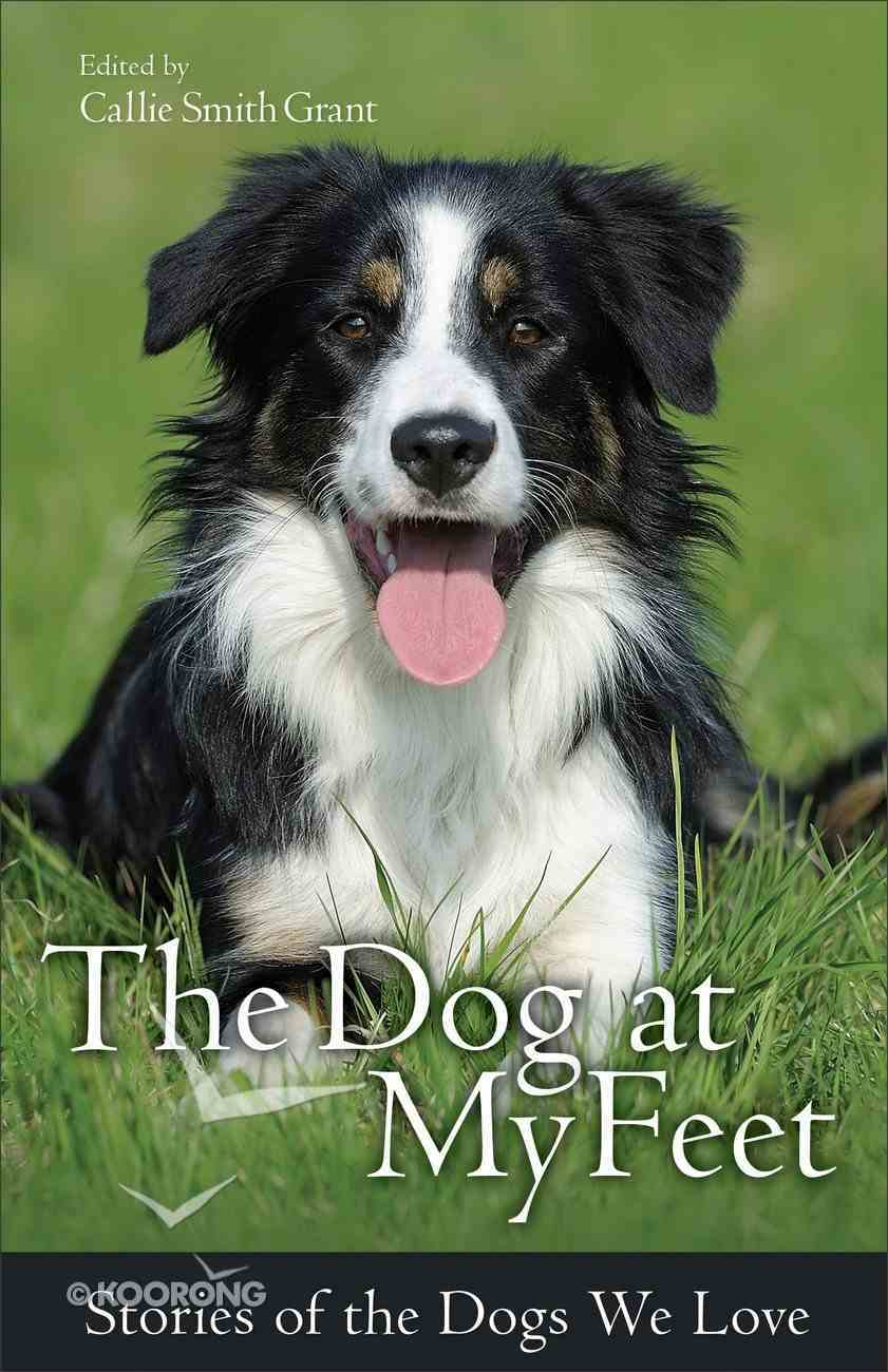 The Dog At My Feet Paperback