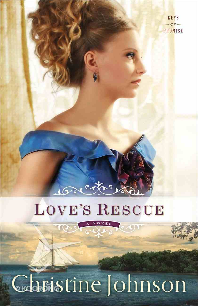 Love's Rescue (#01 in Keys Of Promise Series) Paperback