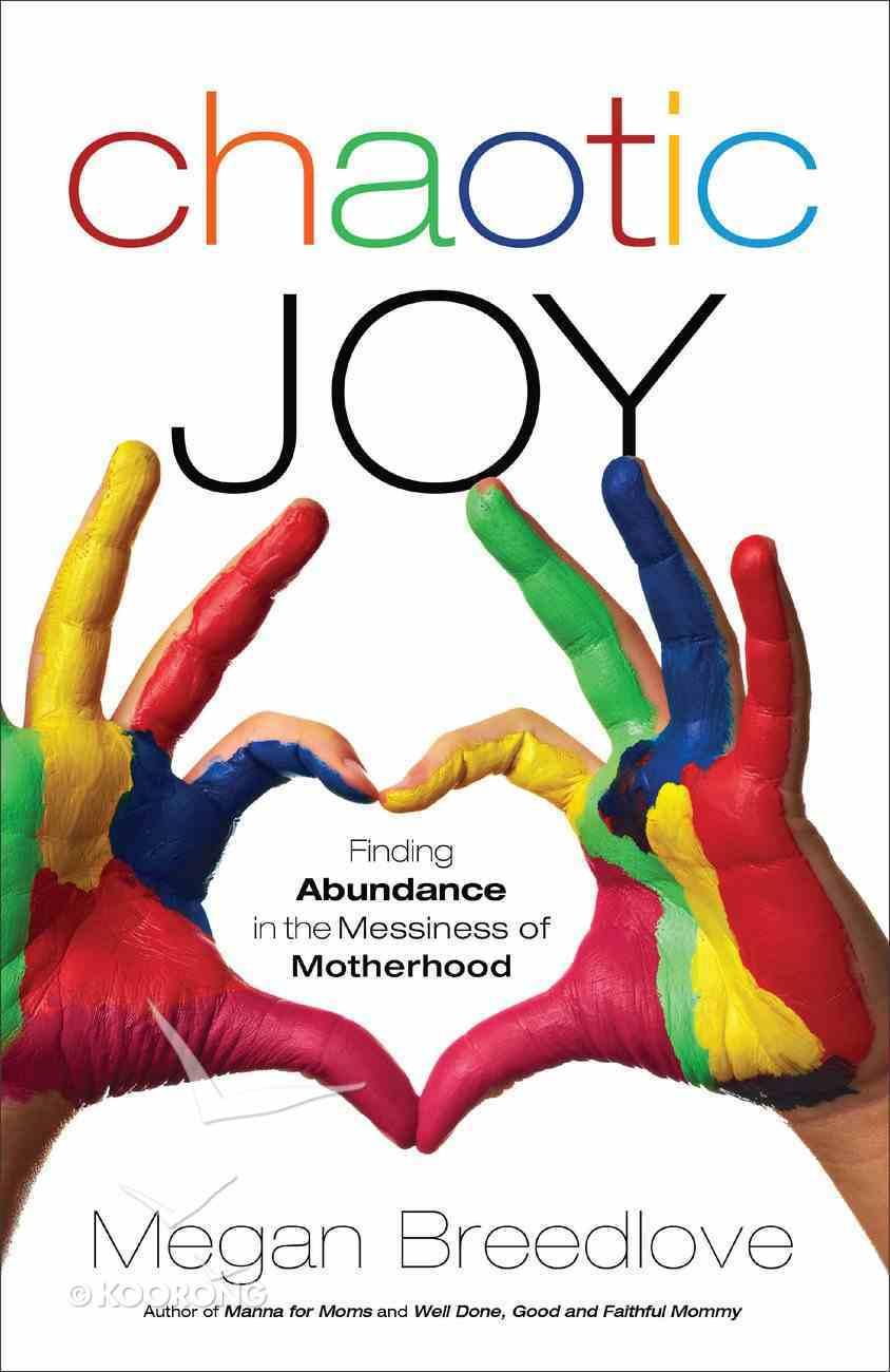 Chaotic Joy Paperback