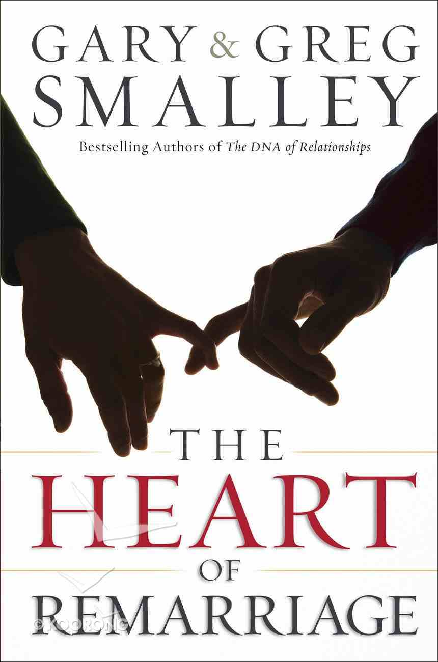 The Heart of Remarriage Paperback