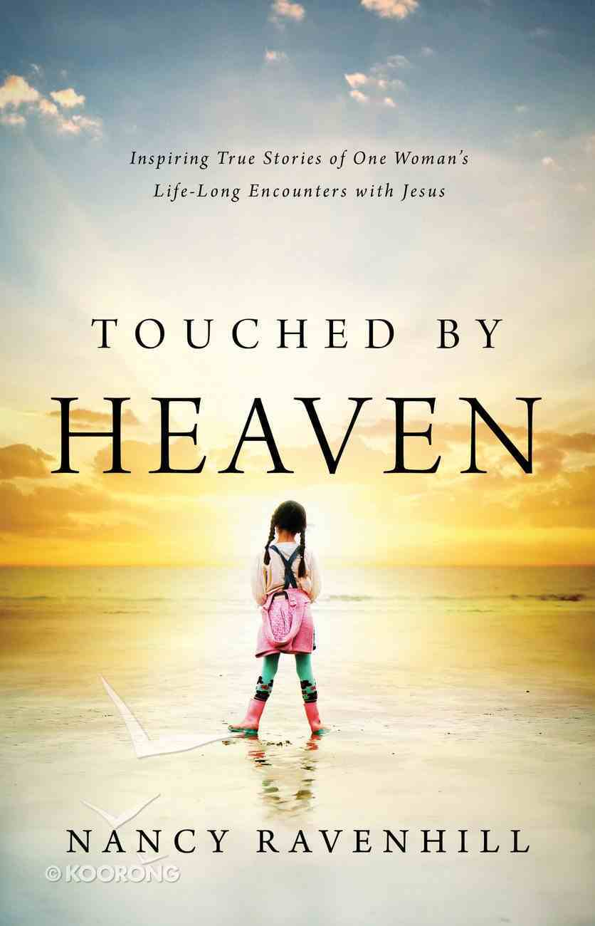 Touched By Heaven Paperback
