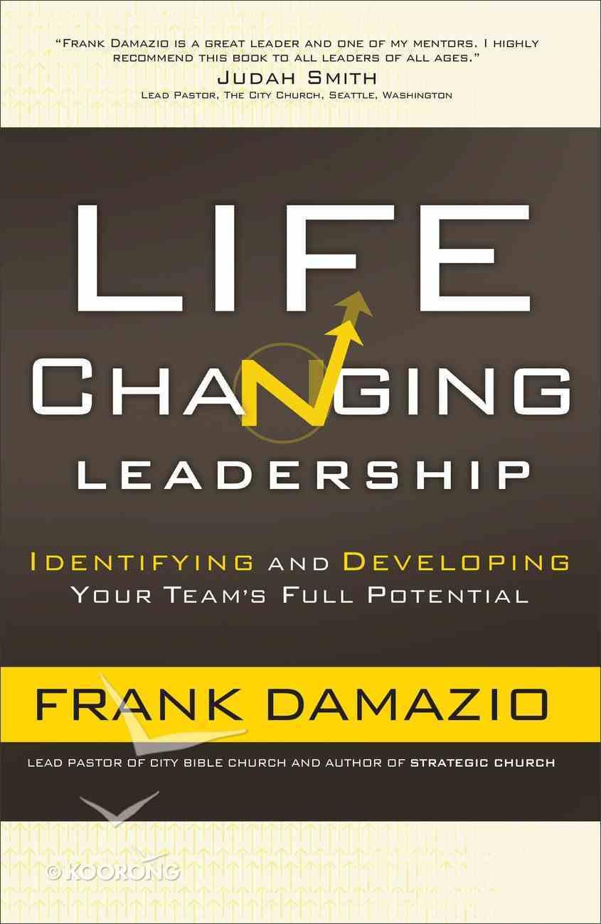 Life-Changing Leadership Paperback