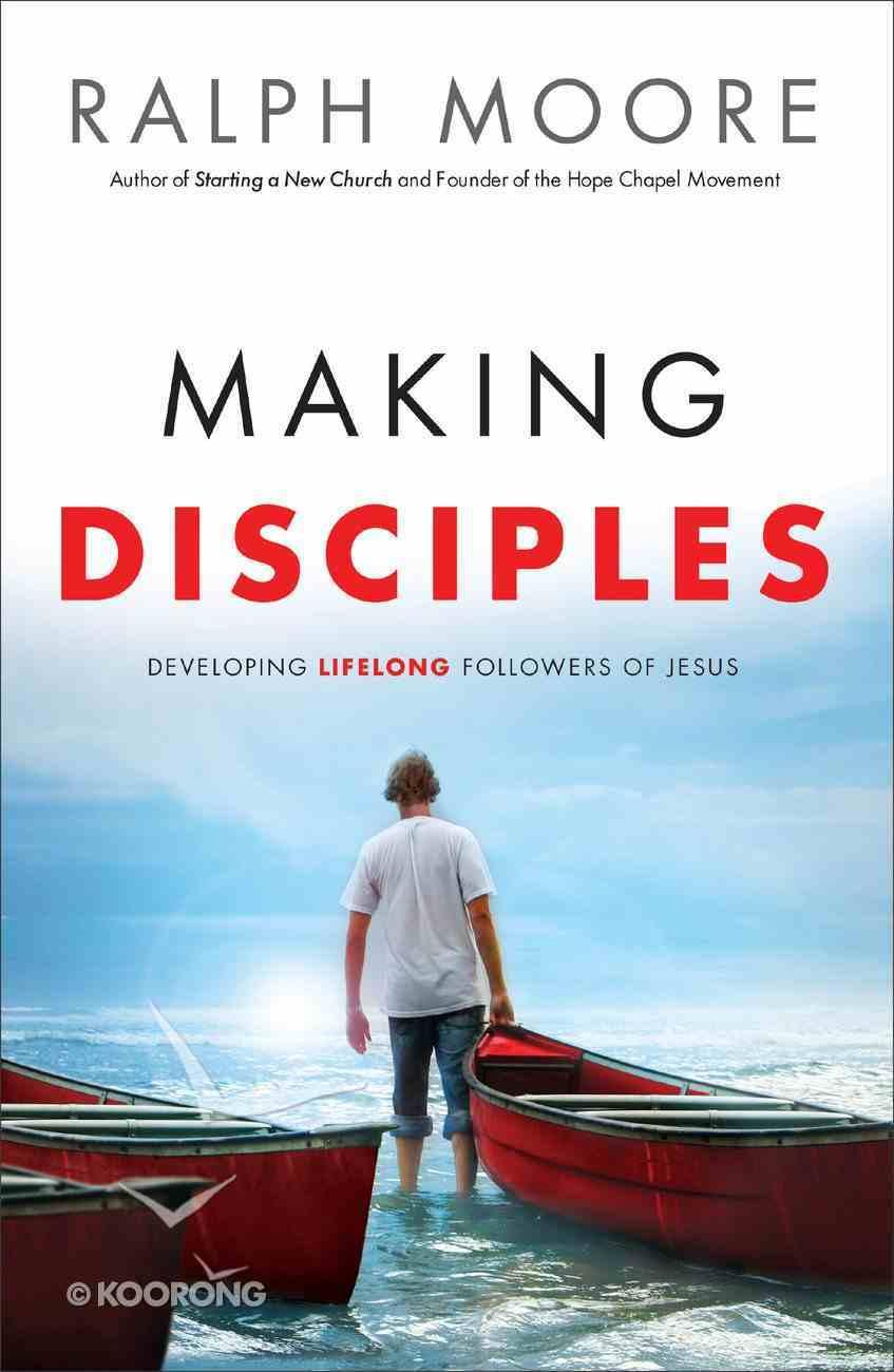 Making Disciples Paperback