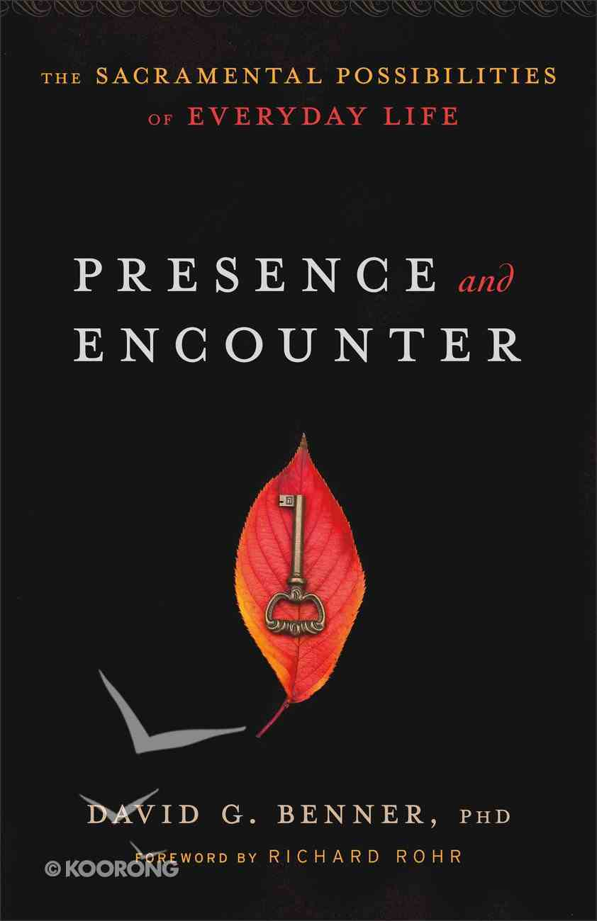 Presence and Encounter Paperback