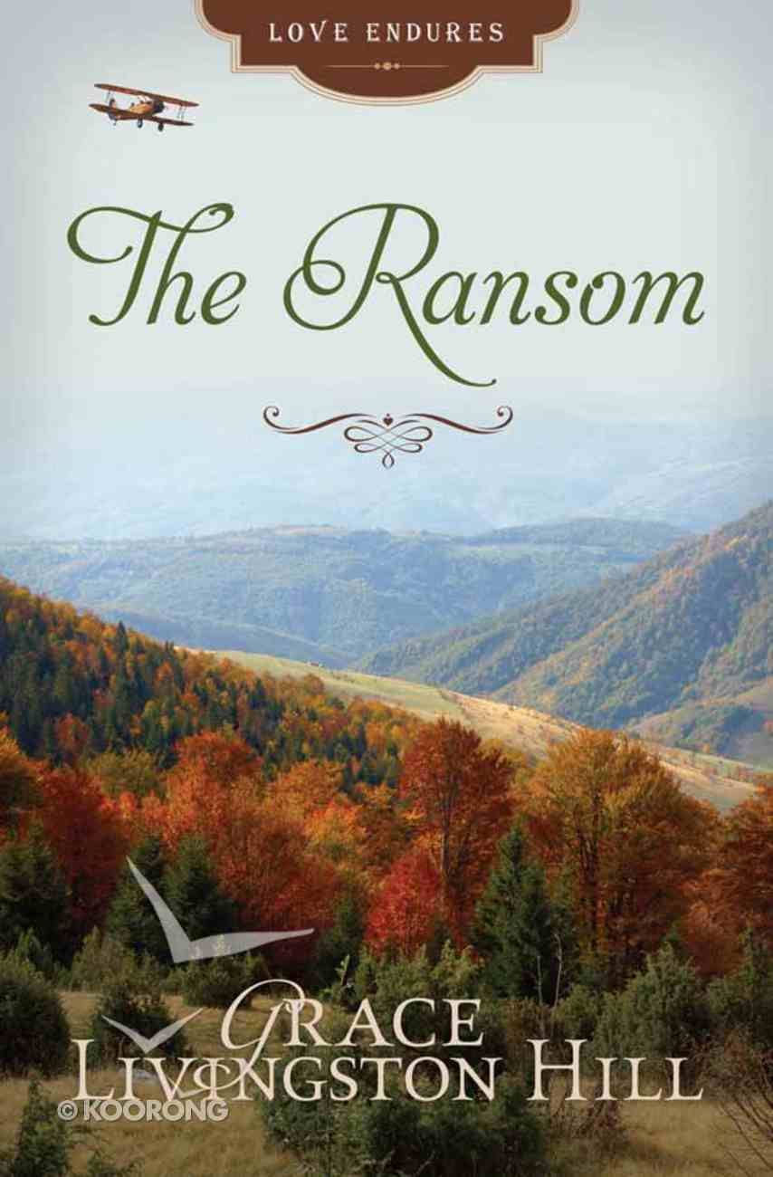 The Ransom (#77 in Grace Livingston Hill Series) Mass Market