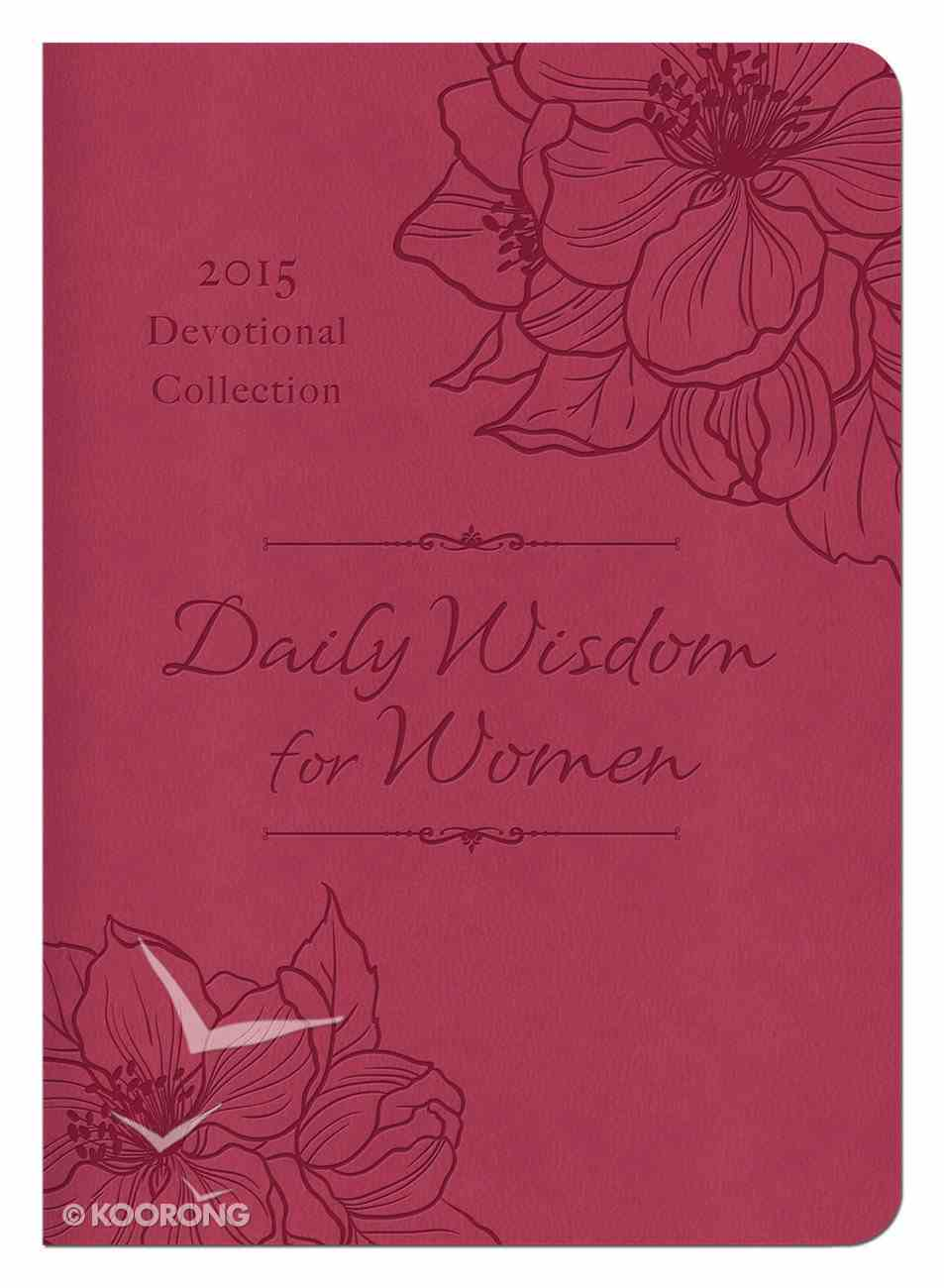 2015 Devotional Collection: Daily Wisdom For Women (Pink) Paperback