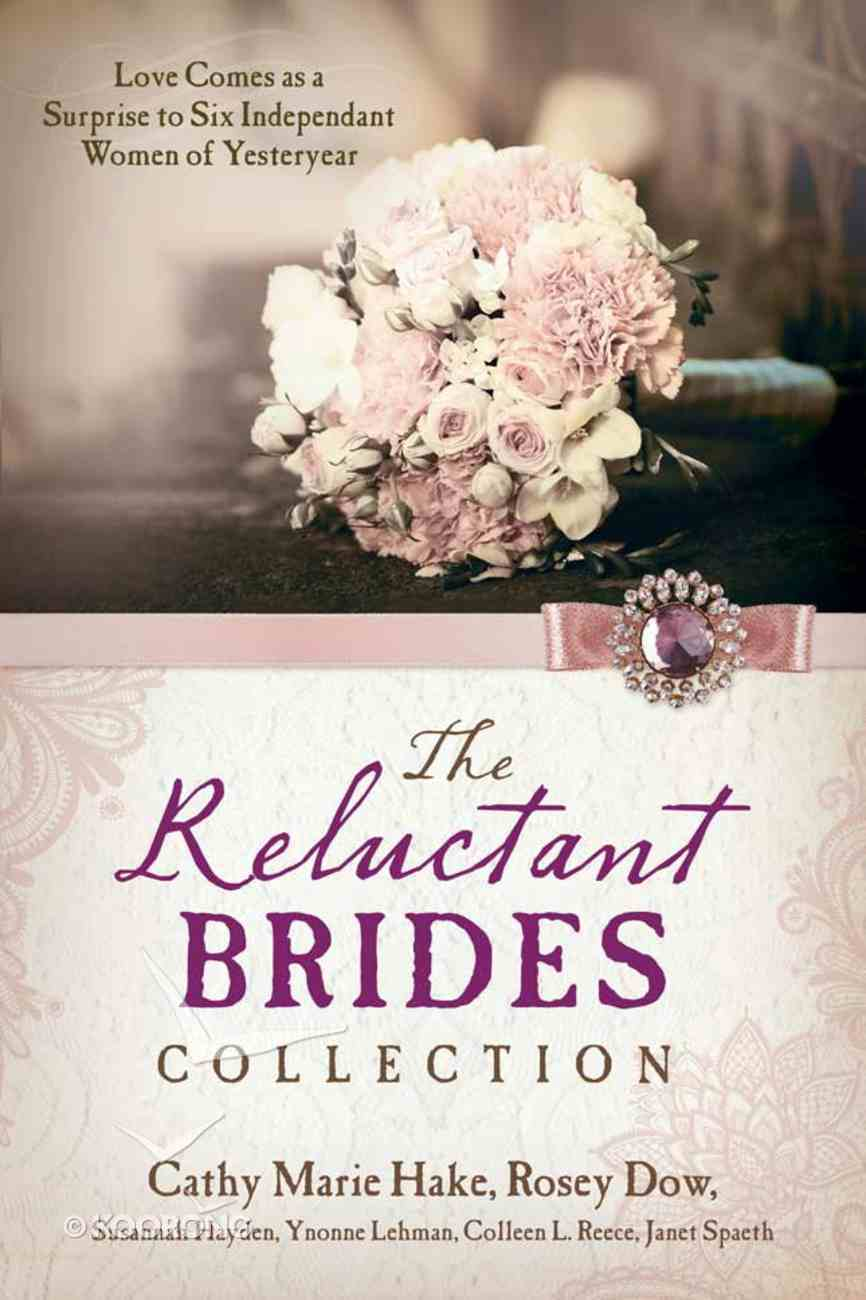 6in1: The Reluctant Brides Collection Paperback