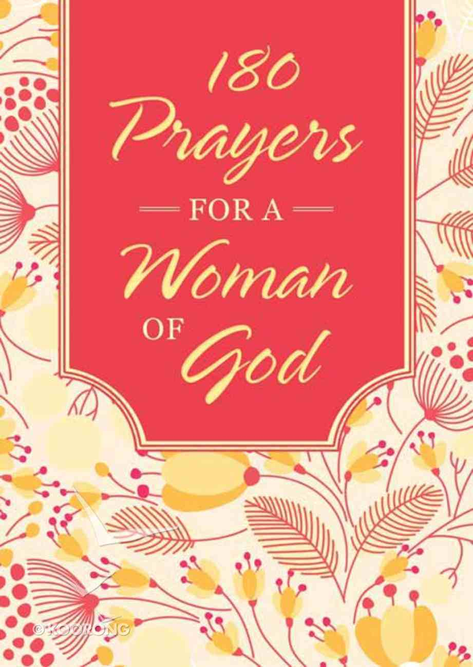 180 Prayers For a Woman of God Paperback