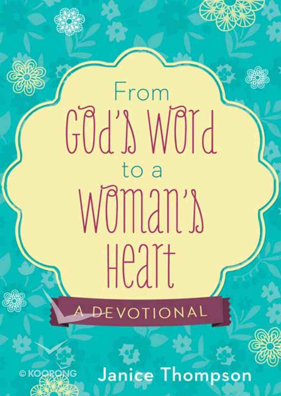 From God's Word to a Woman's Heart Paperback