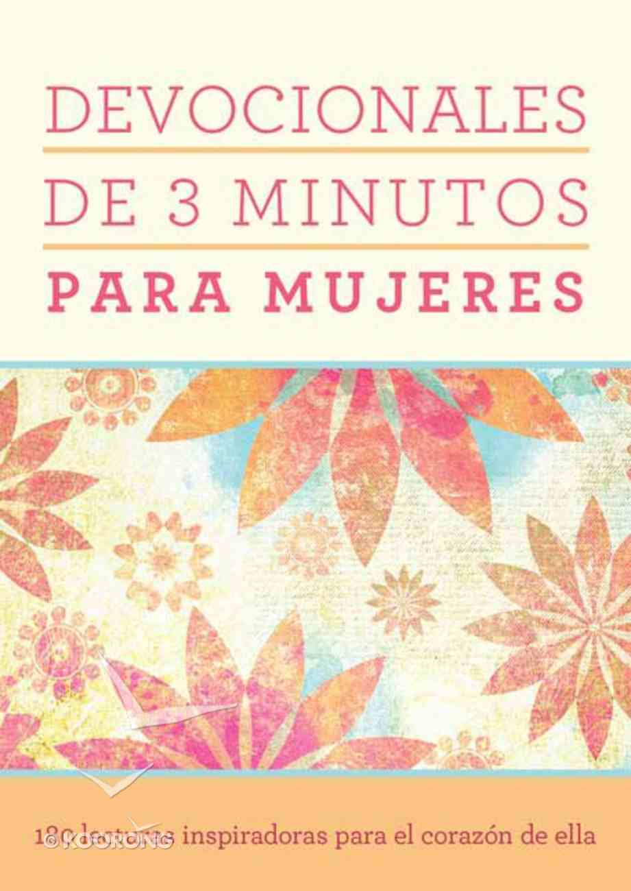 Devocionales De 3 Minutos Para Mujeres (3-minute Devotions For Women) Paperback