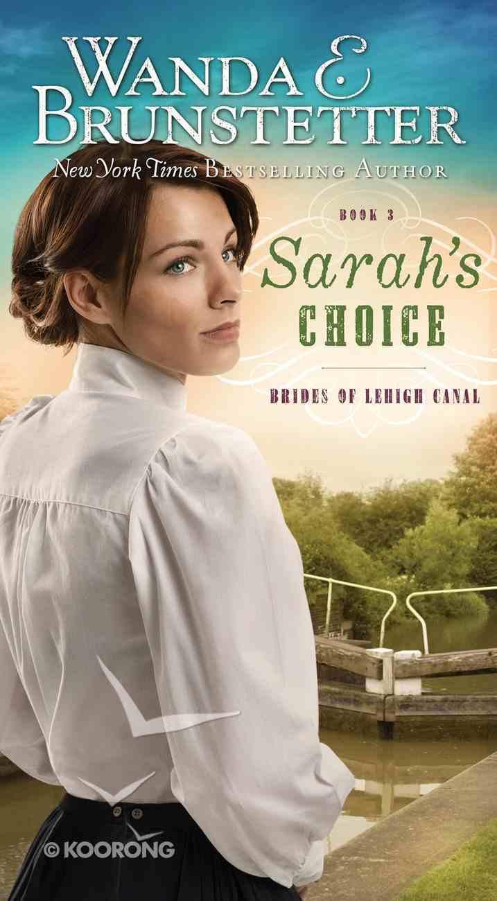 Sarah's Choice (#03 in Brides Of Lehigh Canal Series) Mass Market
