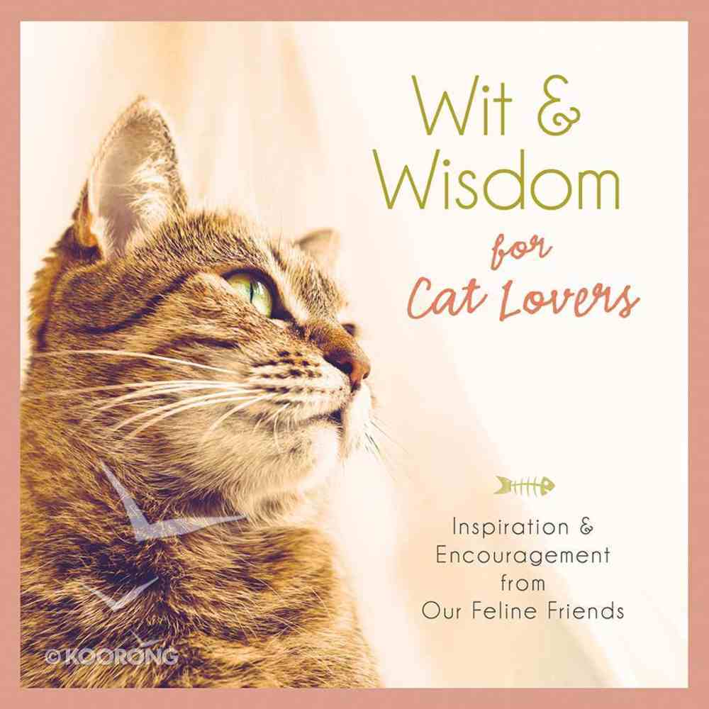 Wit and Wisdom For Cat Lovers Hardback