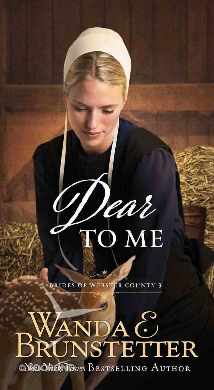 Dear to Me (#03 in Brides Of Webster County Series) Mass Market