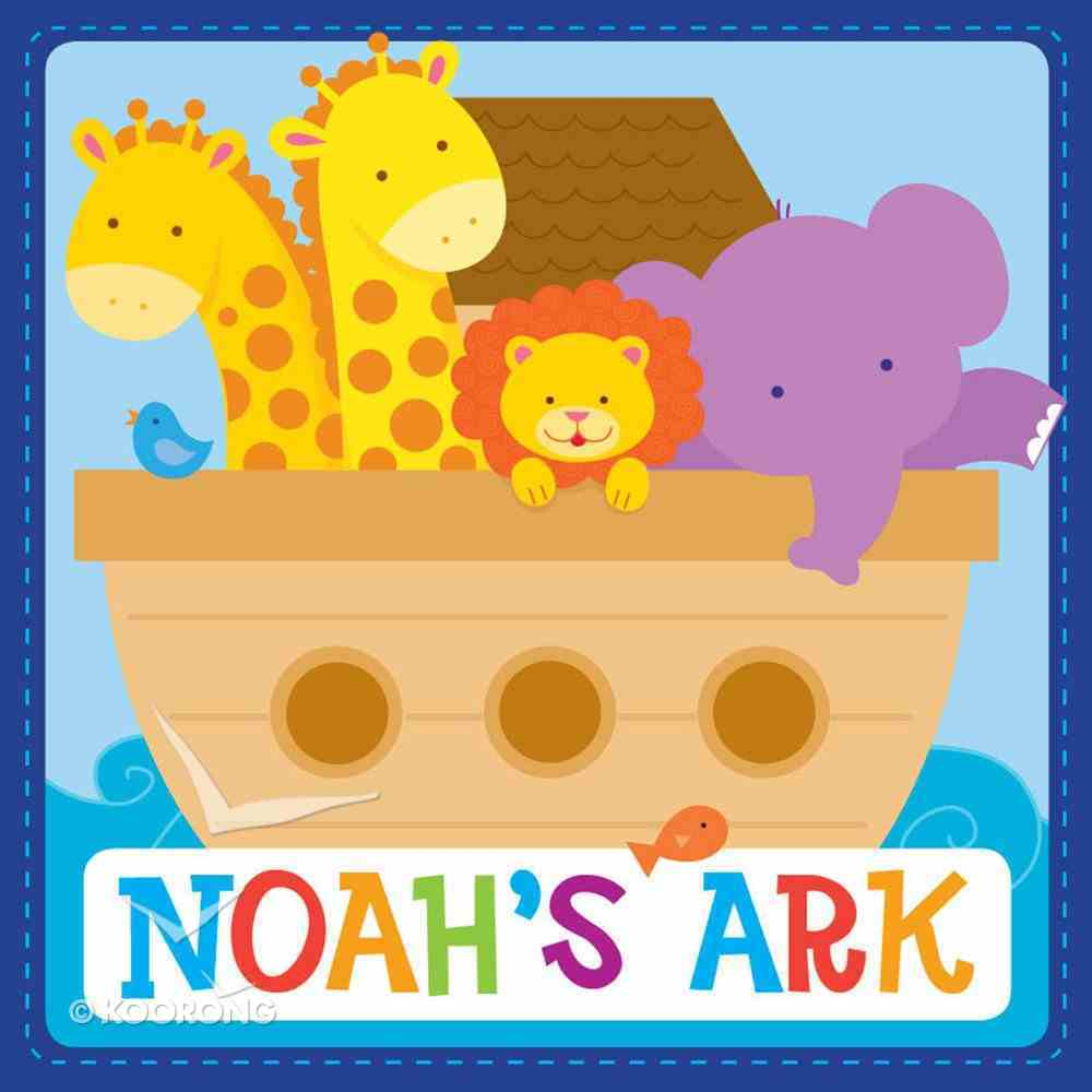 Inspirational Padded Board Book: Noah's Ark (Incl X3 Music Downloads) Padded Board Book