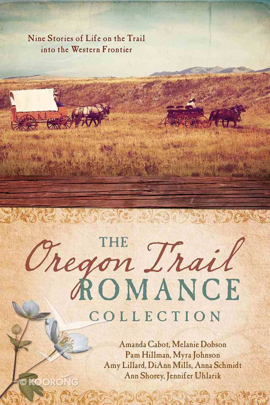 9in1: The Oregon Trail Romance Collection Paperback