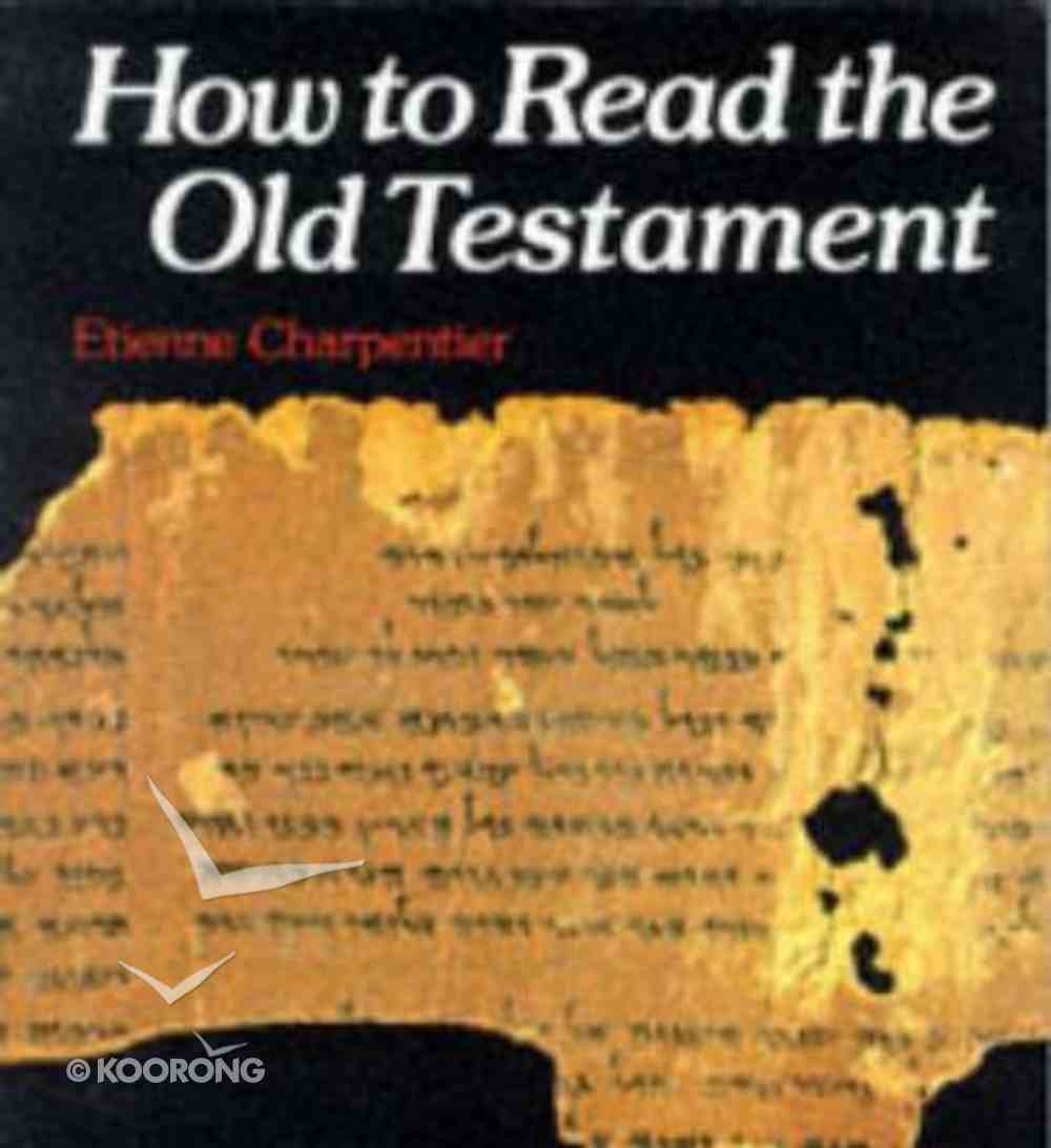 How to Read the Old Testament Paperback