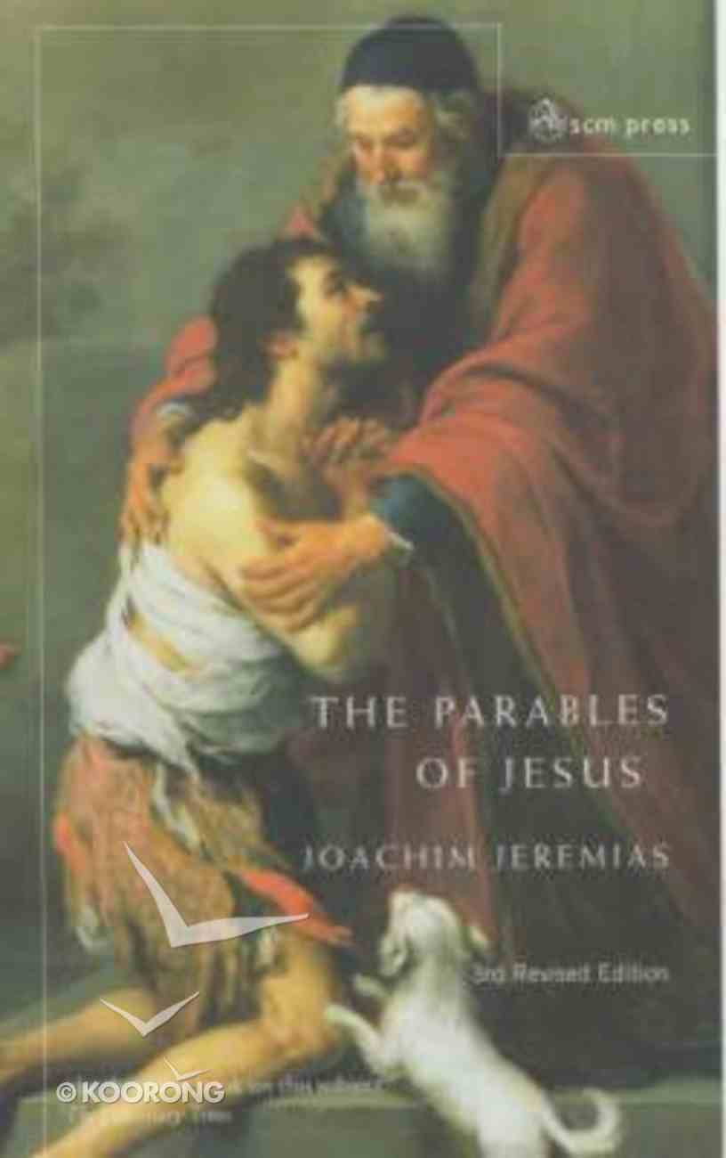 The Parables of Jesus (3rd Edition) Paperback