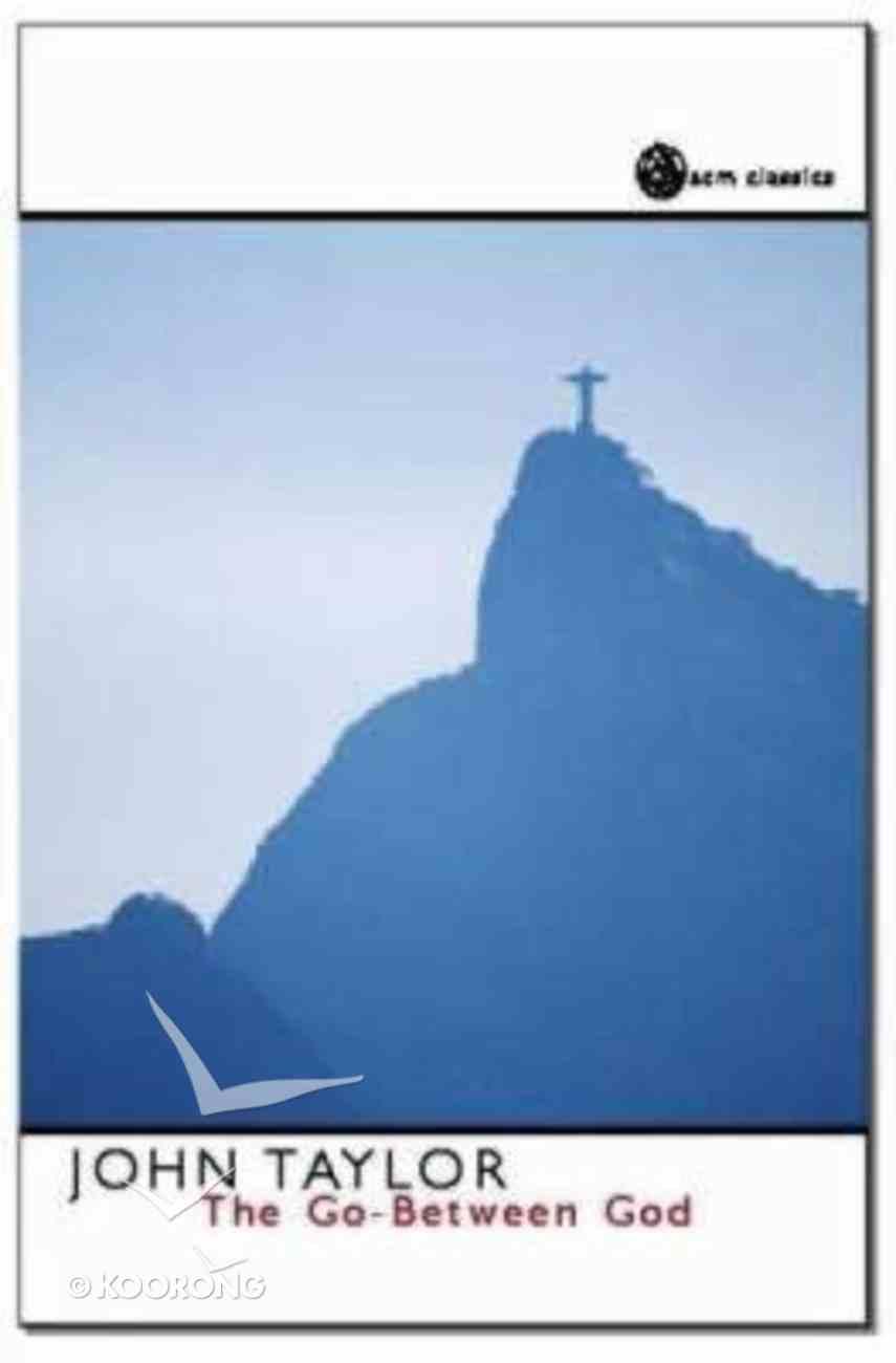 The Go Between God Paperback
