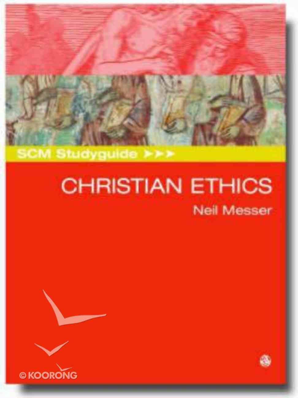 Scm Study Guide: Christian Ethics (Scm Studyguide Series) Paperback