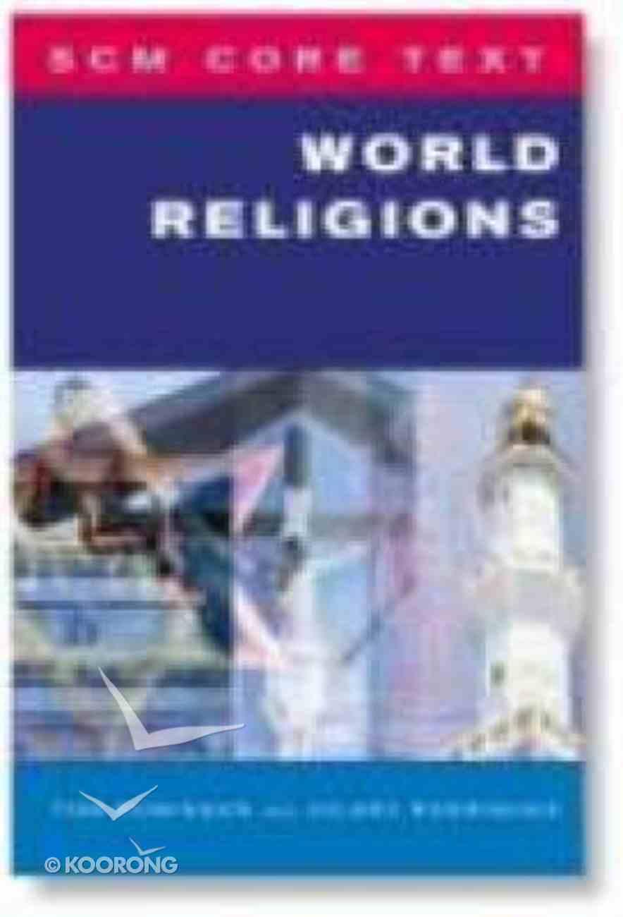 World Religions (Scm Core Texts Series) Paperback