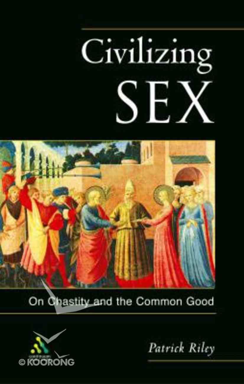 Civilising Sex Paperback
