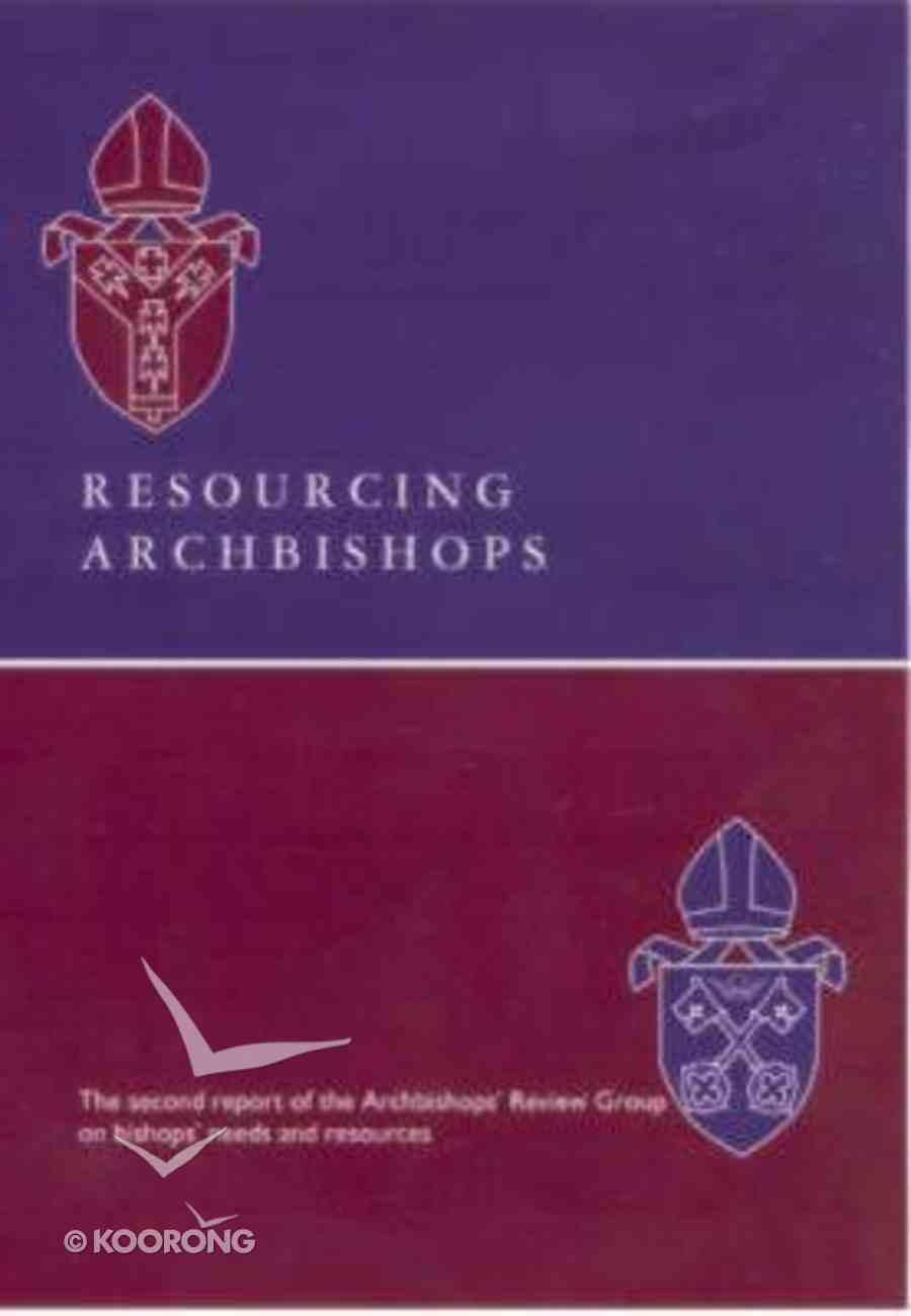 Resourcing Archbishops Paperback