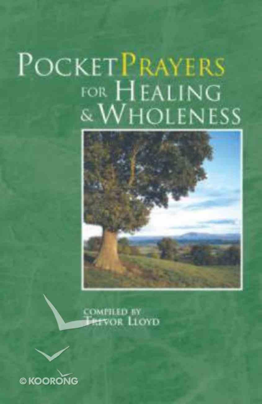 Pocket Prayers For Healing and Wholeness Hardback