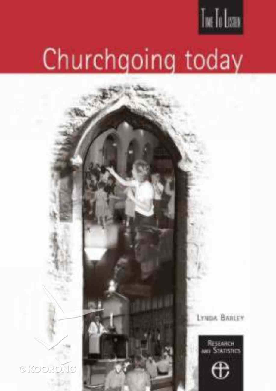 Churchgoing Today (Time To Listen Series) Paperback