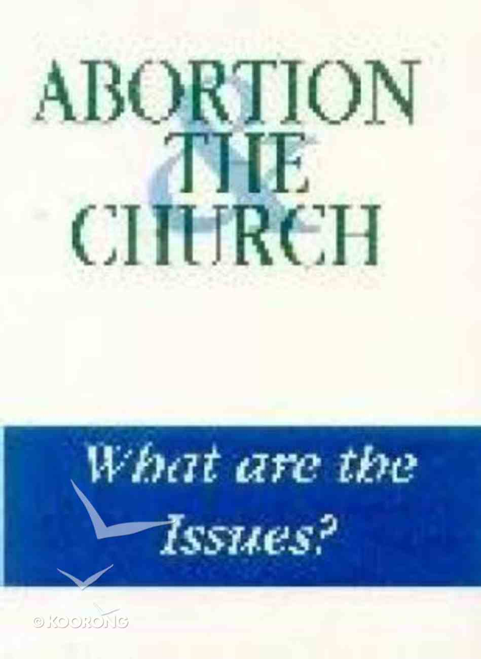 Abortion and the Church Paperback