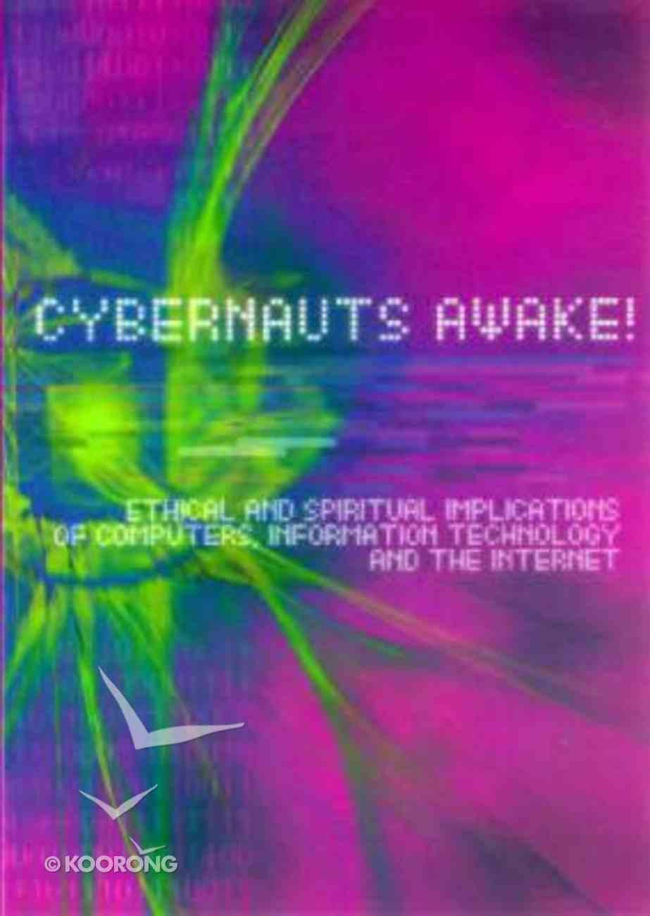 Cybernauts Awake! Paperback