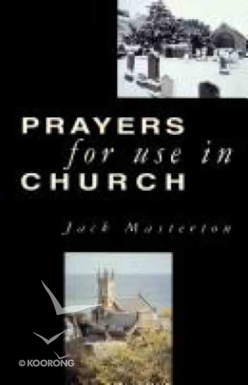 Prayers For Use in Church Paperback