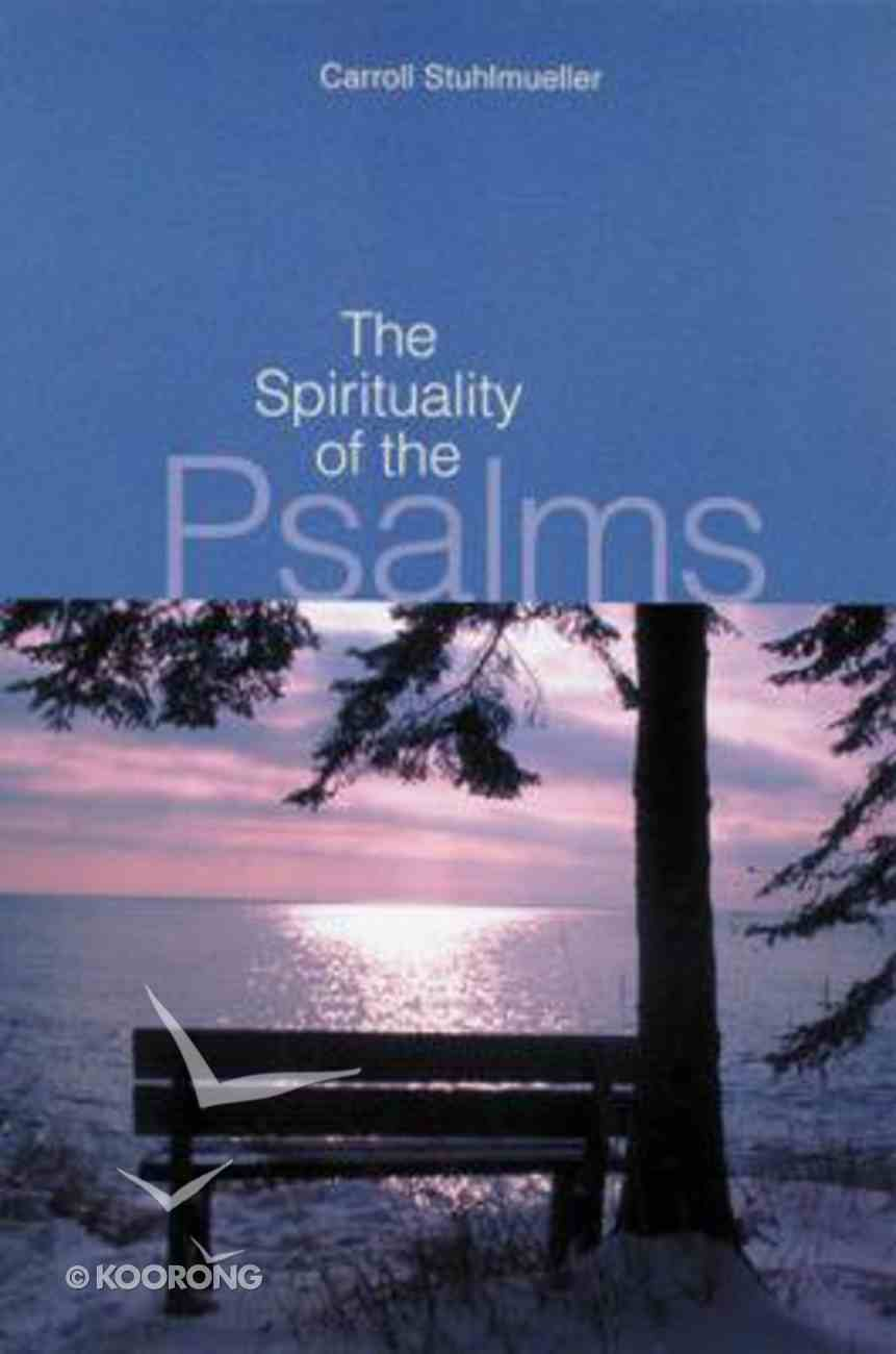 The Spirituality of the Psalms Paperback