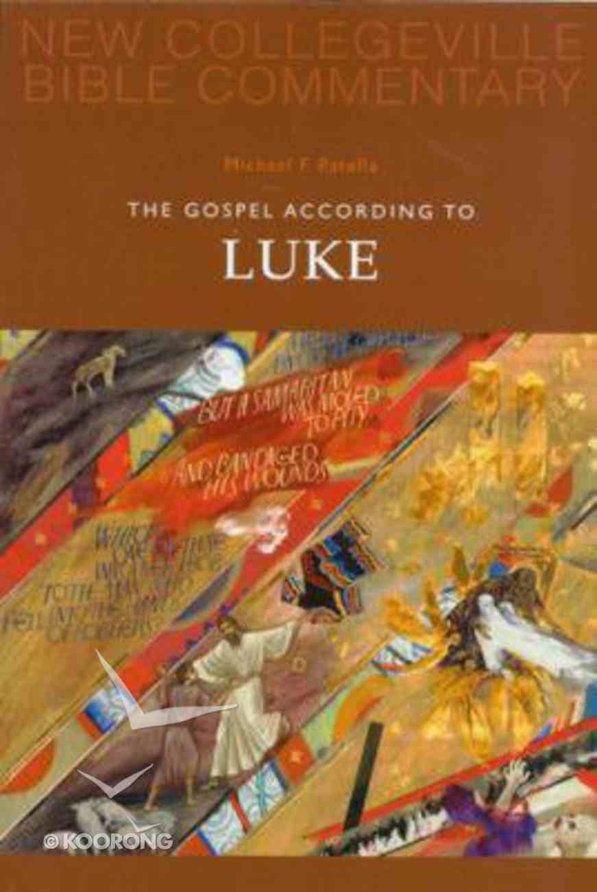 Gospel According to Luke (#03 in New Collegeville Bible Commentary Series) Paperback
